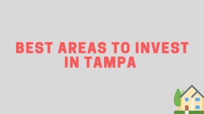 Best Areas to Invest in Tampa
