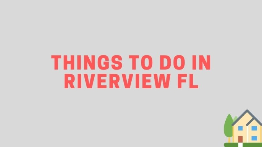 riverview florida things to do