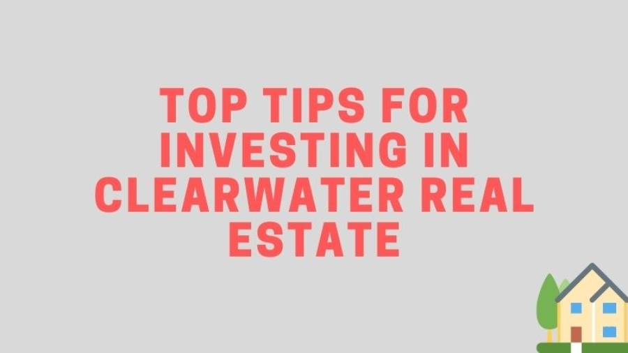 Investing in Clearwater Real Estate Cavalier Estates