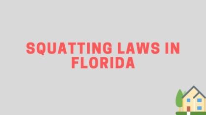 Squatting Laws in Florida