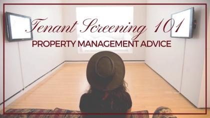 Tenant Screening 101 – Tampa Bay Property Management Advice
