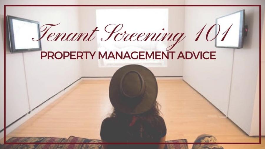 Tenant Screening 101 – Tampa Bay Property Management Advice