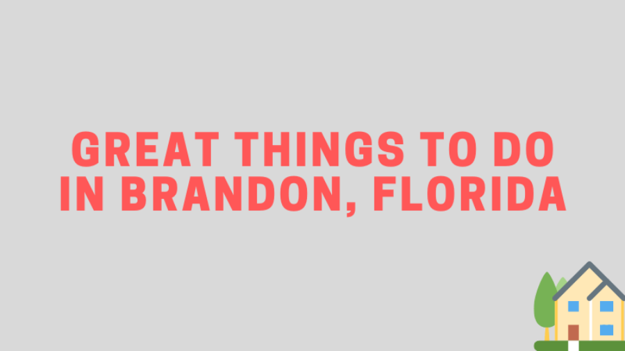 what to do in brandon fl